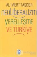 Neoliberalizm Yerelleşme ve Türkiye