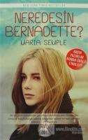 Neredesin Bernadette?