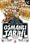 Neşeli, Keyifli, Macera ve Bilgi Dolu Osmanlı Tarihi - 8. Kitap