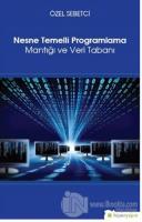 Nesne Temelli Programlama Mantığı ve Veri Tabanı