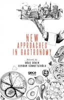 New Approaches In Gastronomy