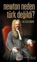 Newton Neden Türk Değildi?