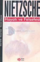 Nietzsche-Hayatı ve Felsefesi