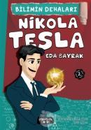 Nikola Tesla - Bilimin Dehaları