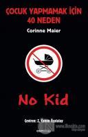 No Kid: Çocuk Yapmamak İçin 40 Neden