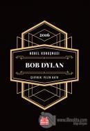Nobel Konuşması - Bob Dylan (Ciltli)