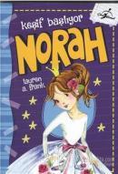 Norah Keşif Başlıyor