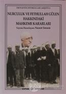 Nurculuk ve Fethullah Gülen Hakkındaki Mahkeme Kararları