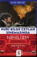 Nuri Bilge Ceylan Sinemasında Nihilizm