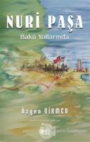 Nuri Paşa Bakü Yollarında