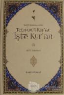 Nüzul Sırasına Göre Tebyinü'l-Kur'an İşte Kur'an Cilt: 5 (Ciltli)