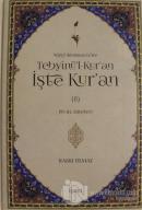 Nüzul Sırasına Göre Tebyinü'l-Kur'an İşte Kur'an Cilt: 8 (Ciltli)