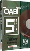 ÖABT Türkçe Öğretmenliği Çözümlü 5 Deneme - Performans Serisi