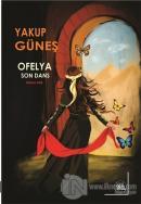 Ofelya - Son Dans İkinci Cild
