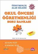 Öğretmenlik Alan Bilgisi Okul Öncesi Öğretmenliği Soru Bankası