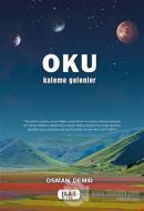 Oku - Kaleme Gelenler