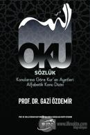 Oku Sözlük - Konularına Göre Kur'an Ayetleri Alfabetik Konu Dizini (Ciltli)