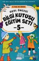 Okul Öncesi Bilgi Kutusu Eğitim Seti - 5