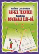 Okul Öncesi Çocuk Eğitiminde Hafıza Teknikli Hızlandırılmış Boyamalı Elif-Ba