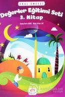 Okul Öncesi Değerler Eğitimi Seti 3. Kitap