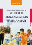 Okul Psikolojik Danışma ve Rehberlik Programlarının Hazırlanması