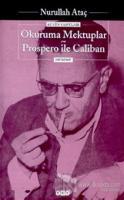 Okuruma Mektuplar Prospero ile Caliban