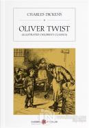 Oliver Twist (Illustrated Children's Classics)