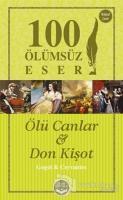Ölü Canlar ve Don Kişot - 100 Ölümsüz Eser
