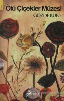 Ölü Çiçekler Müzesi
