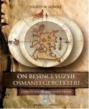 On Beşinci Yüzyıl Osmanlı Gerçekleri (Ciltli)