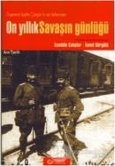 On Yıllık Savaşın Günlüğü Orgeneral İzzettin Çalışlar'ın Not Defterinden