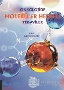Onkolojide Moleküler Hedefli Tedaviler
