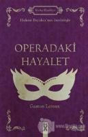 Operadaki Hayalet (Ciltli)