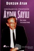 Ordinaryüs Profesör Aydın Sayılı