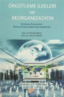 Örgütlenme İlkeleri ve Reorganizasyon