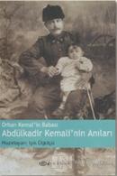 Orhan Kemal'in Babası Abdülkadir Kemali'nin Anıları