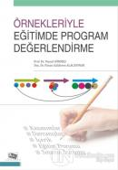Örnekleriyle Eğitimde Program Değerlendirme