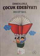 Örneklerle Çocuk Edebiyatı