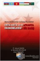 Orta Asya ve Kafkasya Ekonomilerine Bir Bakış