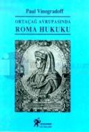 Ortaçağ Avrupasında Roma Hukuku