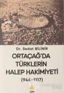 Ortaçağ'da Türklerin Halep Hakimiyeti (944-1117)