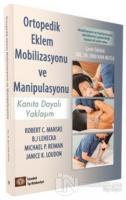 Ortopedik Eklem Mobilizasyonu ve Manipulasyonu