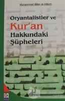 Oryantalistler ve Kur'an Hakkındaki Şüpheleri