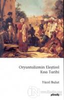 Oryantalizmin Eleştirel Kısa Tarihi