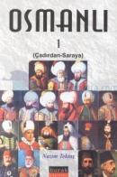 Osmanlı 1-2Çadırdan-SarayaSaraydan-Sürgüne2 Kitap Takım