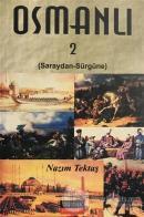 Osmanlı 2 - Saraydan Sürgüne