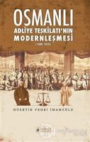 Osmanlı Adliye Teşkilatı'nın Modernleşmesi