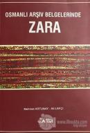 Osmanlı Arşiv Belgelerinde Zara