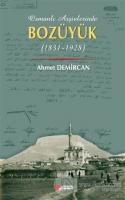Osmanlı Arşivleri Bozüyük (1831-1928)