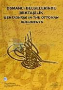 Osmanlı Belgelerinde Bektaşilik